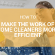 A more effective house cleaning
