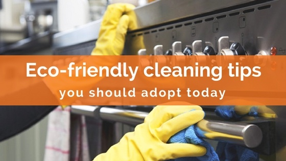 5 eco-friendly cleaning practices you should adopt today